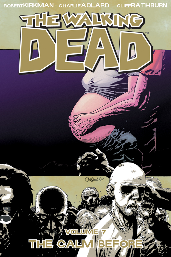 WALKING DEAD TP VOL 07 THE CALM BEFORE (MR)