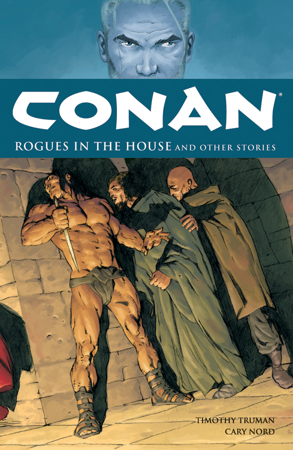 (USE APR118066) CONAN TP VOL 05 ROGUES IN THE HOUSE