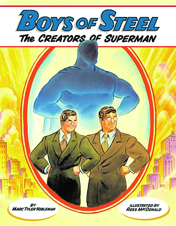 BOYS OF STEEL THE CREATORS OF SUPERMAN YR HC