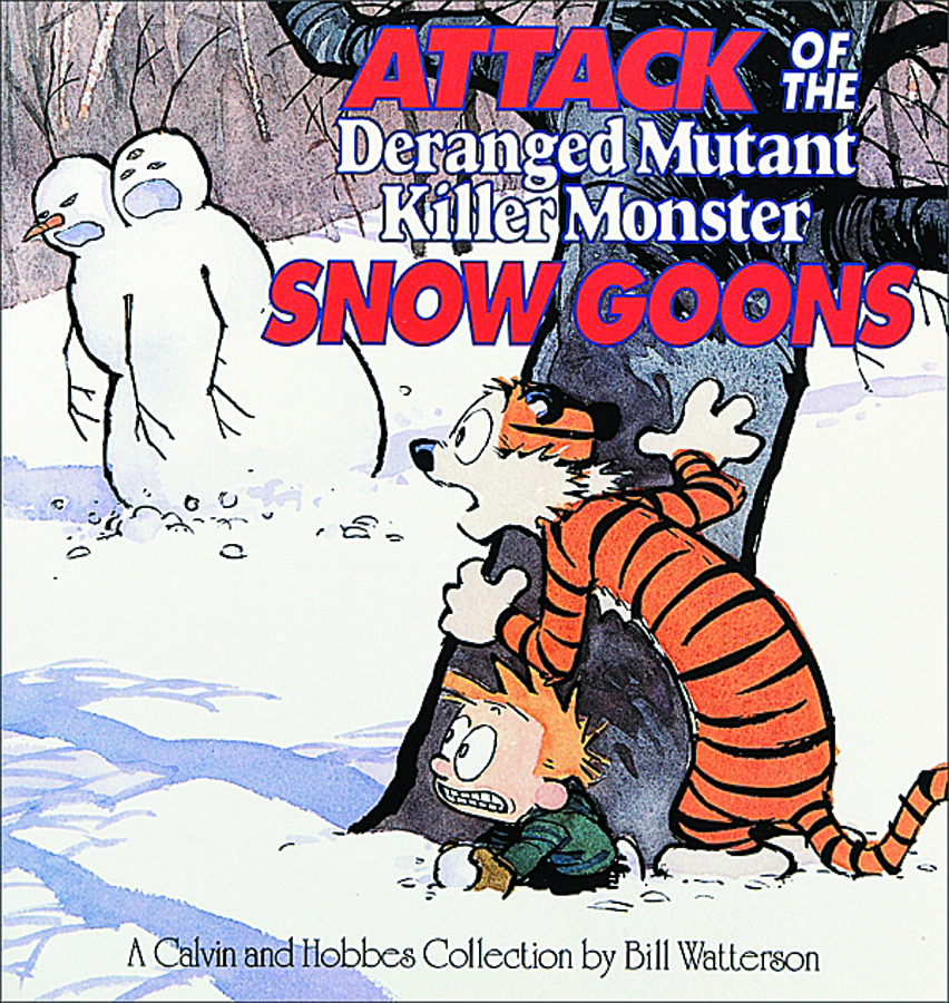 CALVIN & HOBBES ATTACK OF SNOW GOONS
