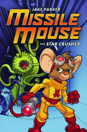 MISSILE MOUSE GN VOL 01 STAR CRUSHER