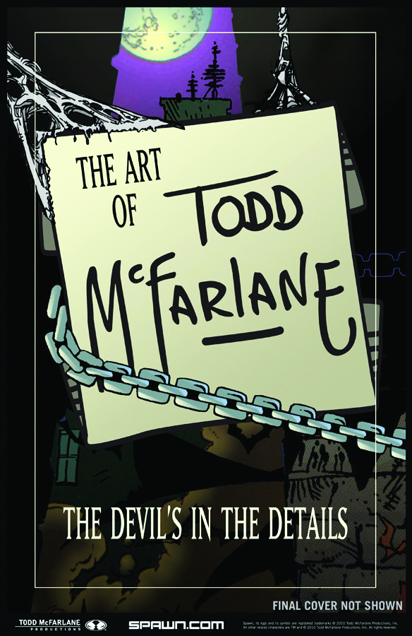 ART OF TODD MCFARLANE DEVILS IN THE DETAILS HC