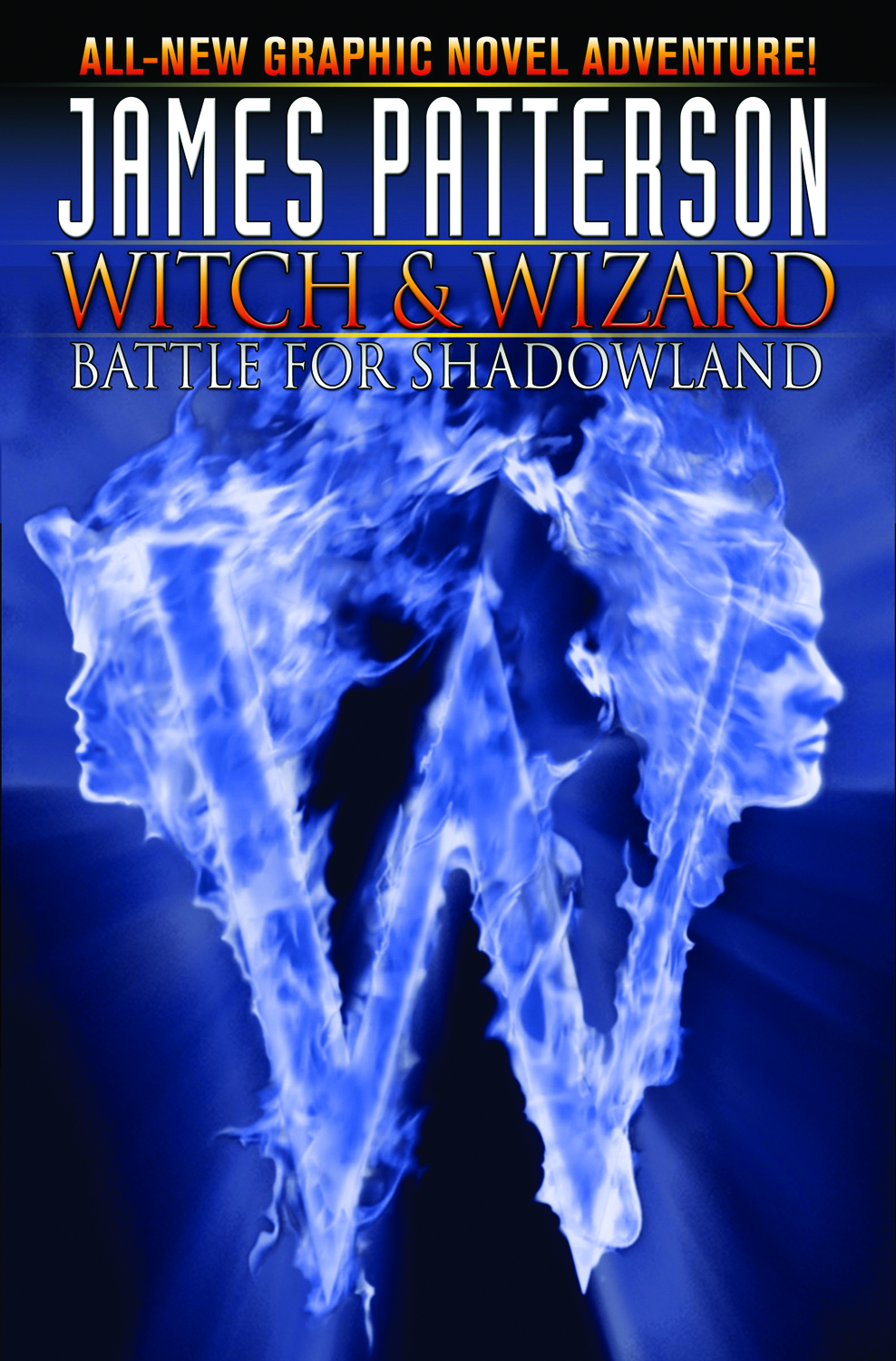 JAMES PATTERSONS WITCH & WIZARD HC VOL 01 BATTLE SHADOWLAND