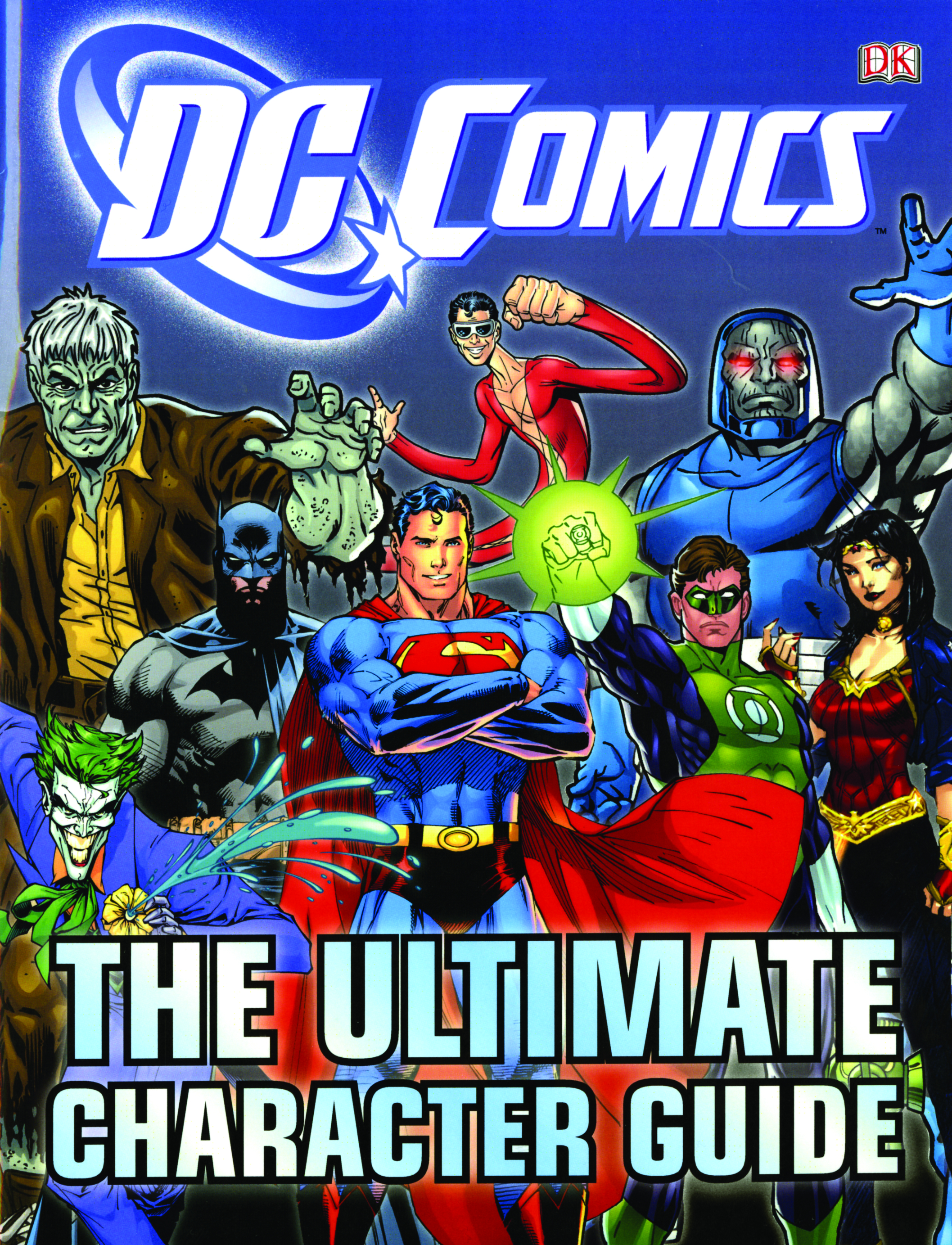 DC COMICS ULTIMATE CHARACTER GUIDE HC [2019 Edition]