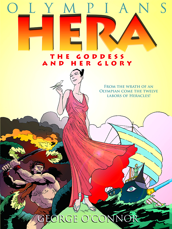 OLYMPIANS GN VOL 03 HERA GODDESS AND HER GLORY