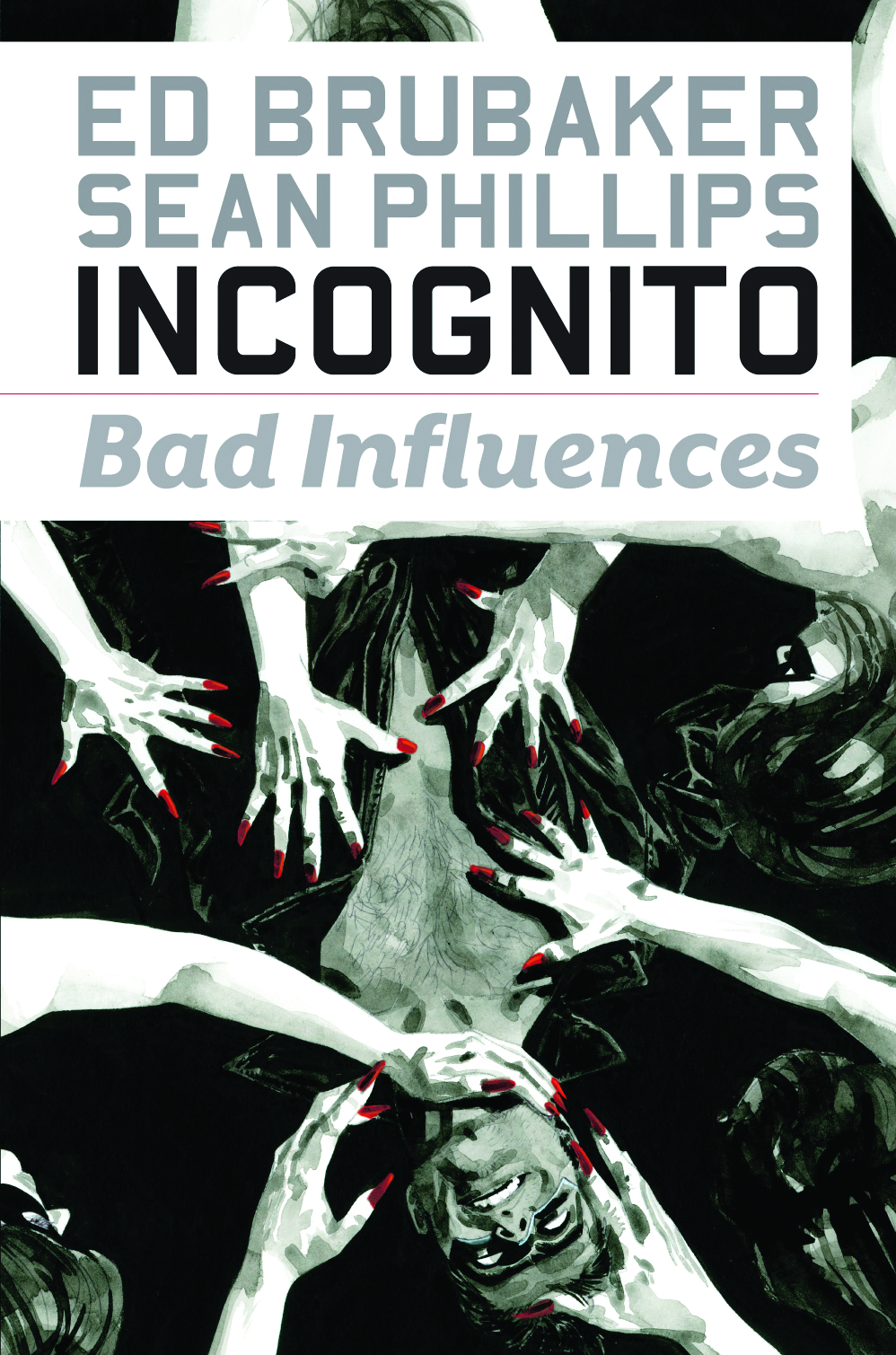 INCOGNITO TP VOL 02 BAD INFLUENCES (MR)