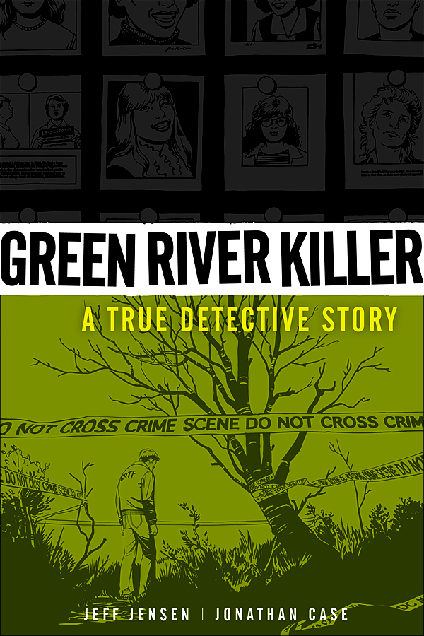 GREEN RIVER KILLER TRUE DETECTIVE STORY HC