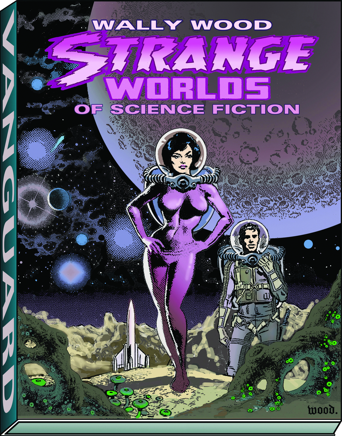 WALLY WOOD STRANGE WORLDS OF SCIENCE FICTION HC