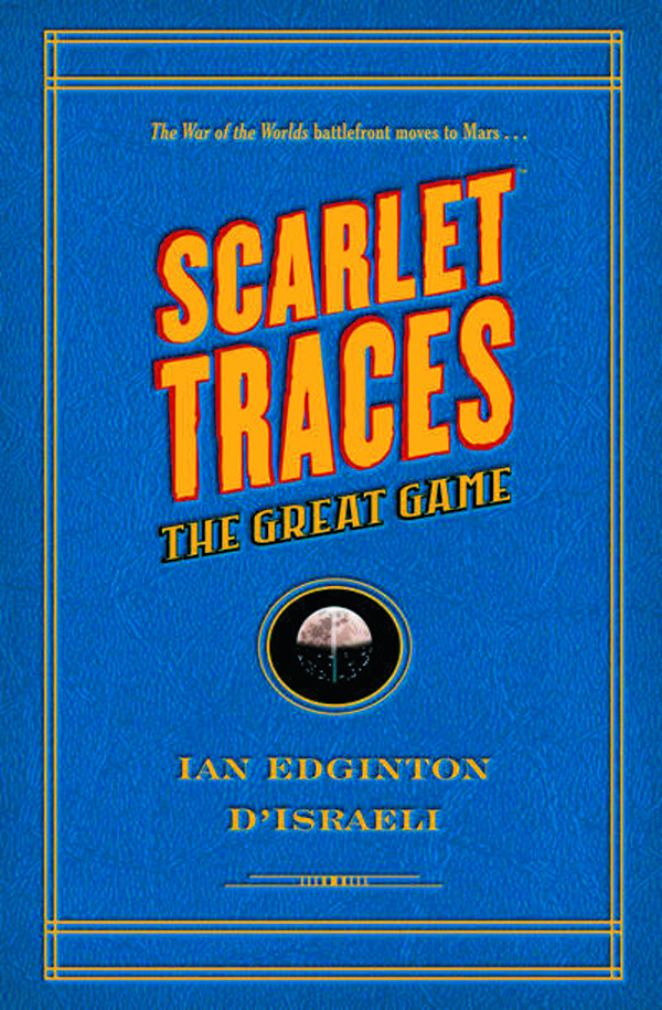SCARLET TRACES THE GREAT GAME HC