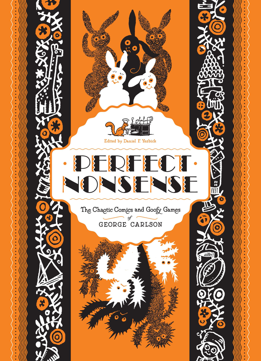 PERFECT NONSENSE GEORGE CARLSON HC