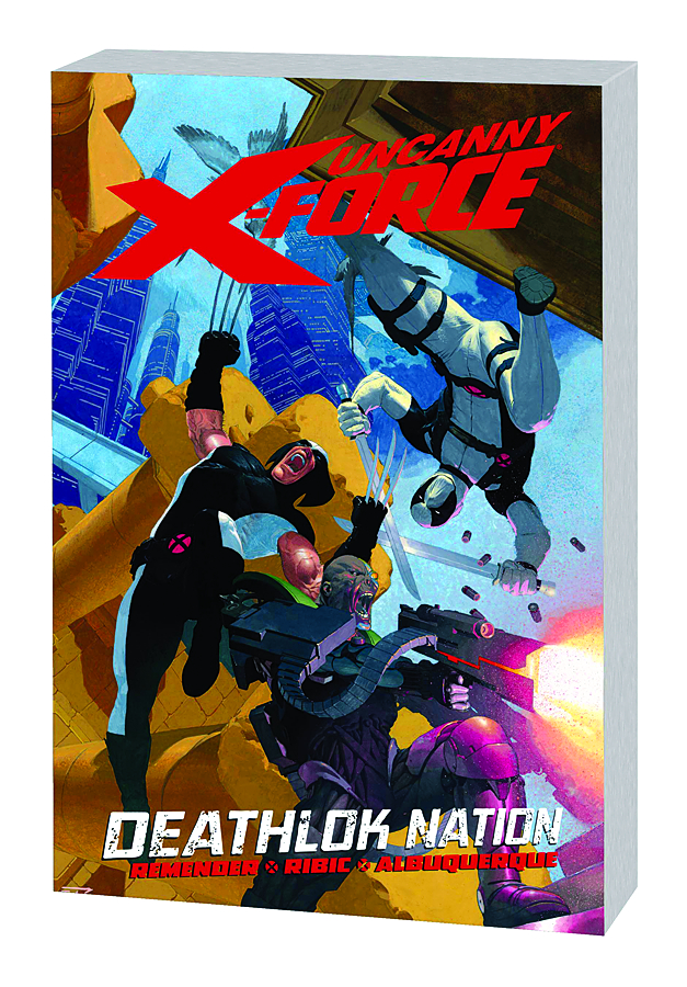 UNCANNY X-FORCE TP VOL 02 DEATHLOK NATION