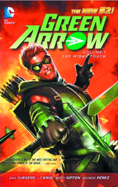GREEN ARROW TP VOL 01 THE MIDAS TOUCH