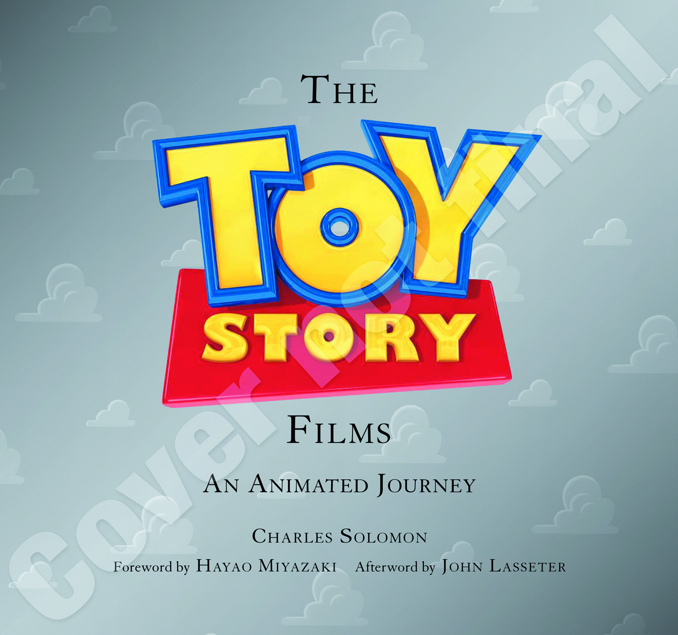 TOY STORY FILMS ANIMATED JOURNEY HC