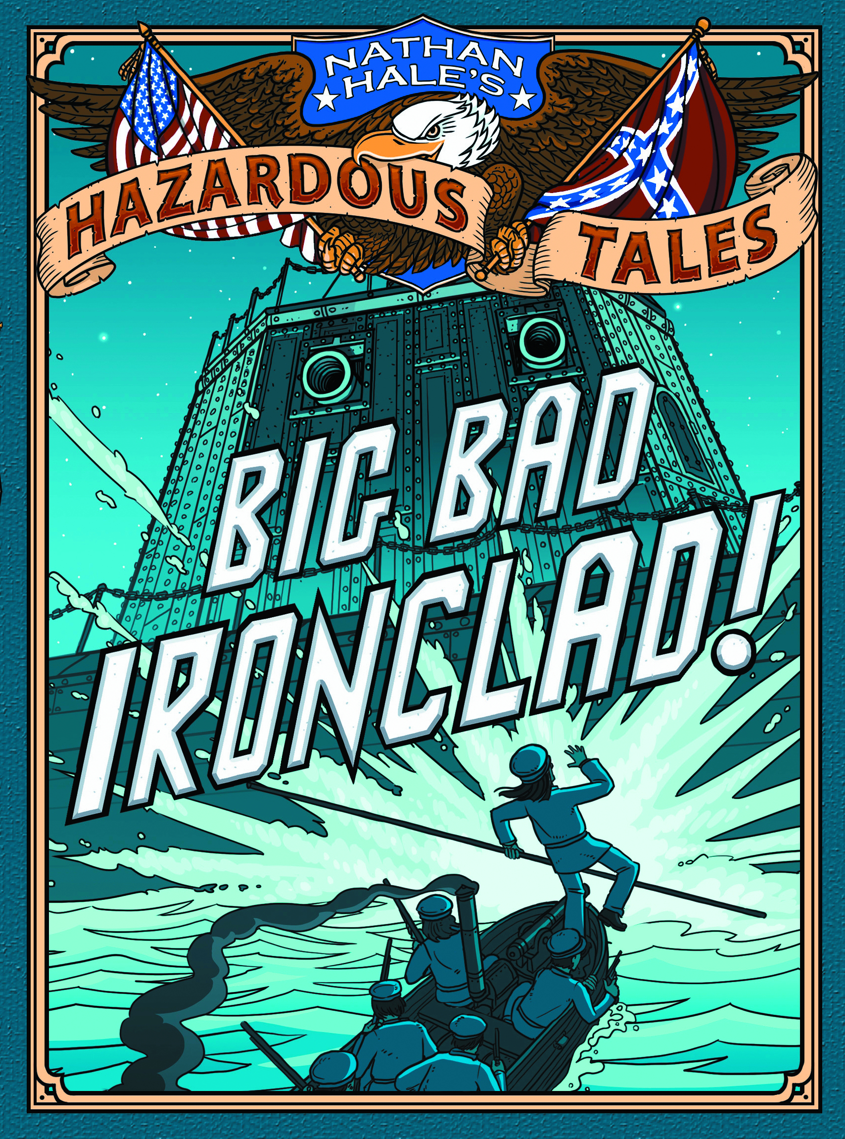 NATHAN HALES HAZARDOUS TALES GN VOL 02 BIG BAD IRONCLAD