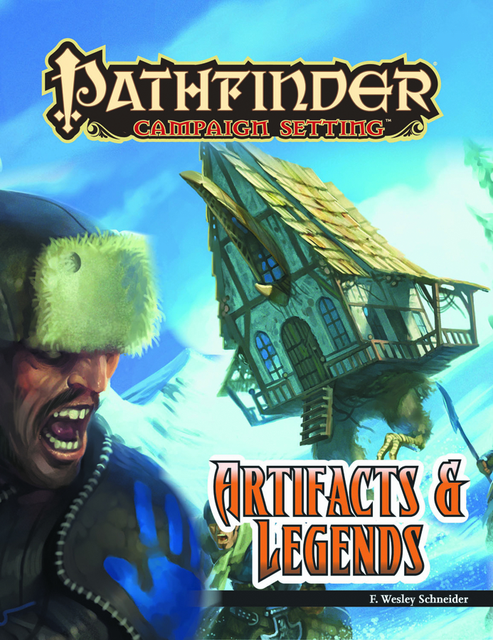 PATHFINDER CAMPAIGN SETTING ARTIFACTS & LEGENDS