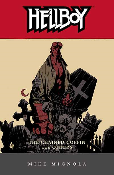 HELLBOY TP VOL 03 CHAINED COFFIN AND OTHERS