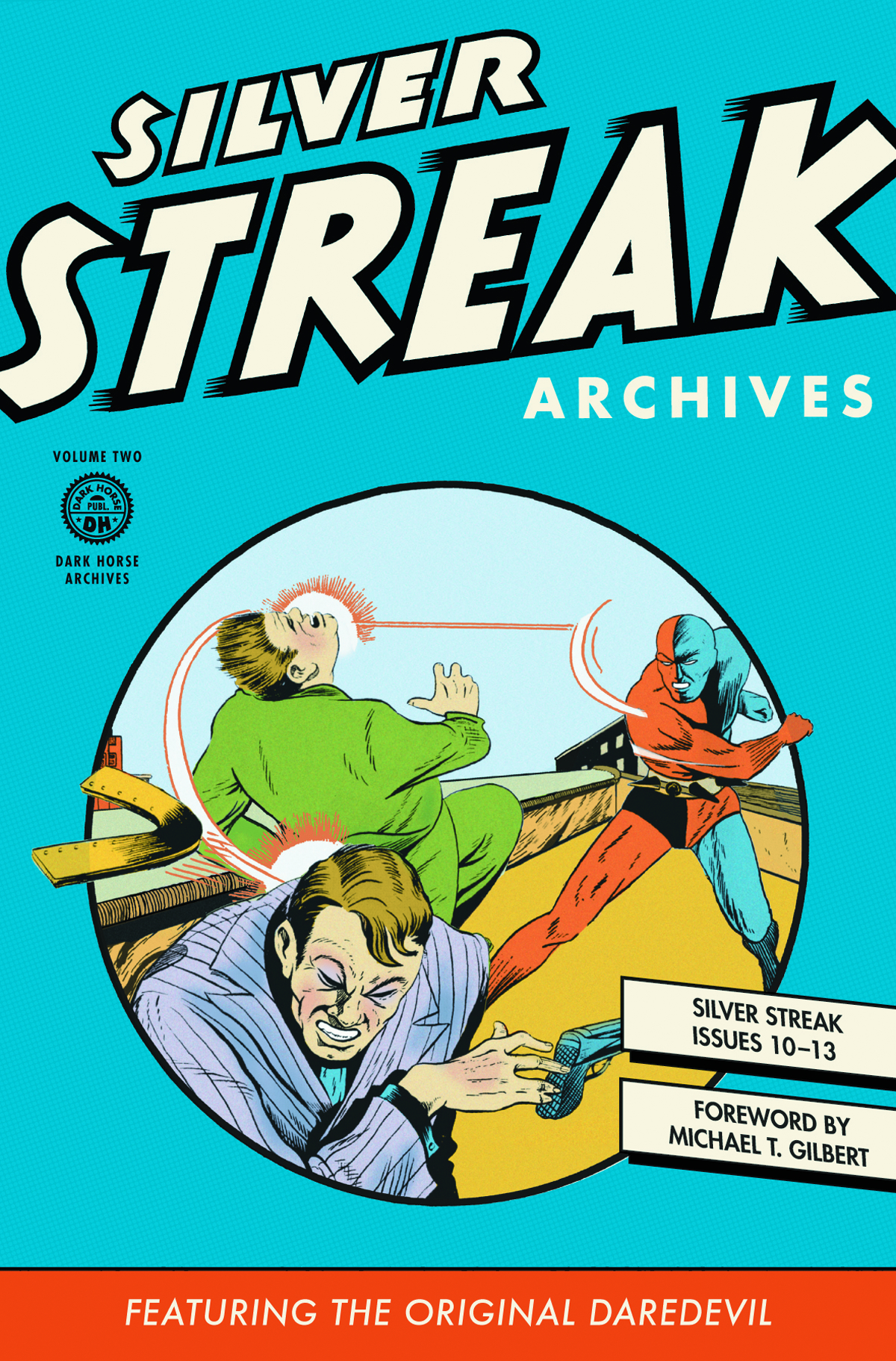 SILVER STREAK ARCHIVES ORIGINAL DAREDEVIL HC VOL 02