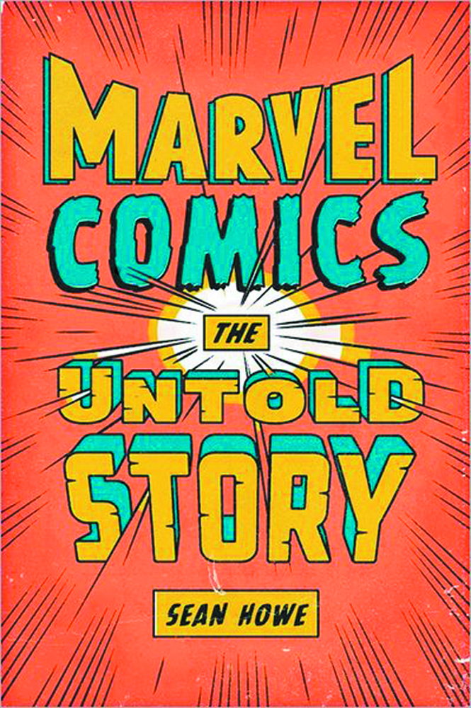 MARVEL COMICS THE UNTOLD STORY HC