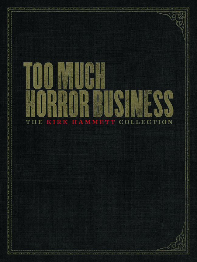 TOO MUCH HORROR BUSINESS HC
