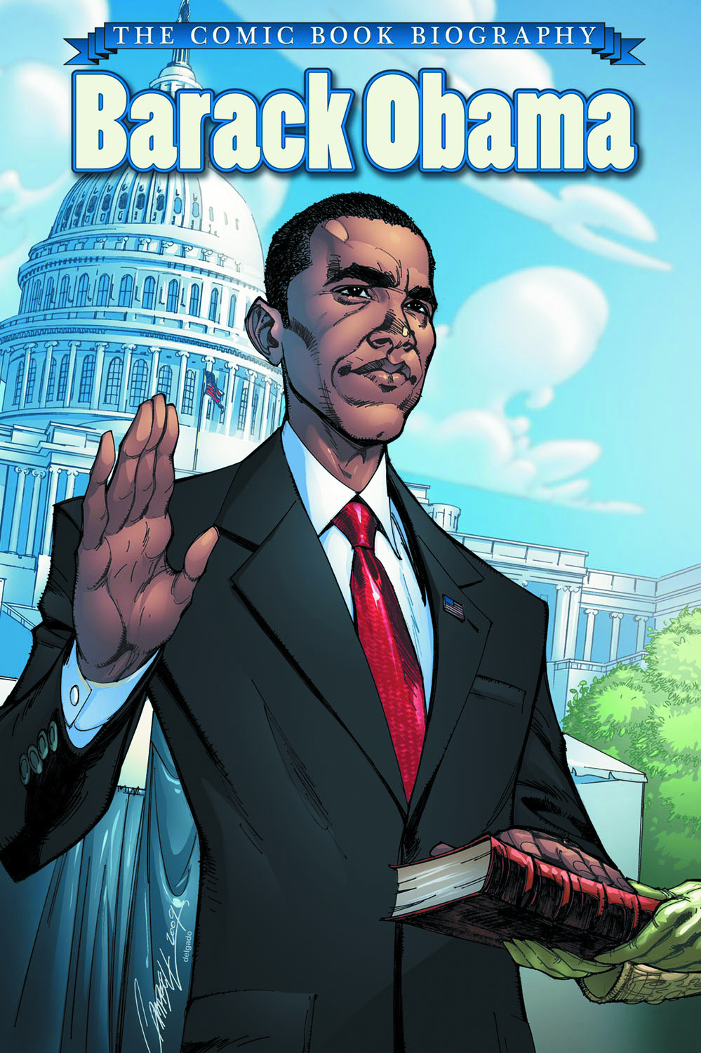 BARACK OBAMA COMIC BOOK BIOGRAPHY HC