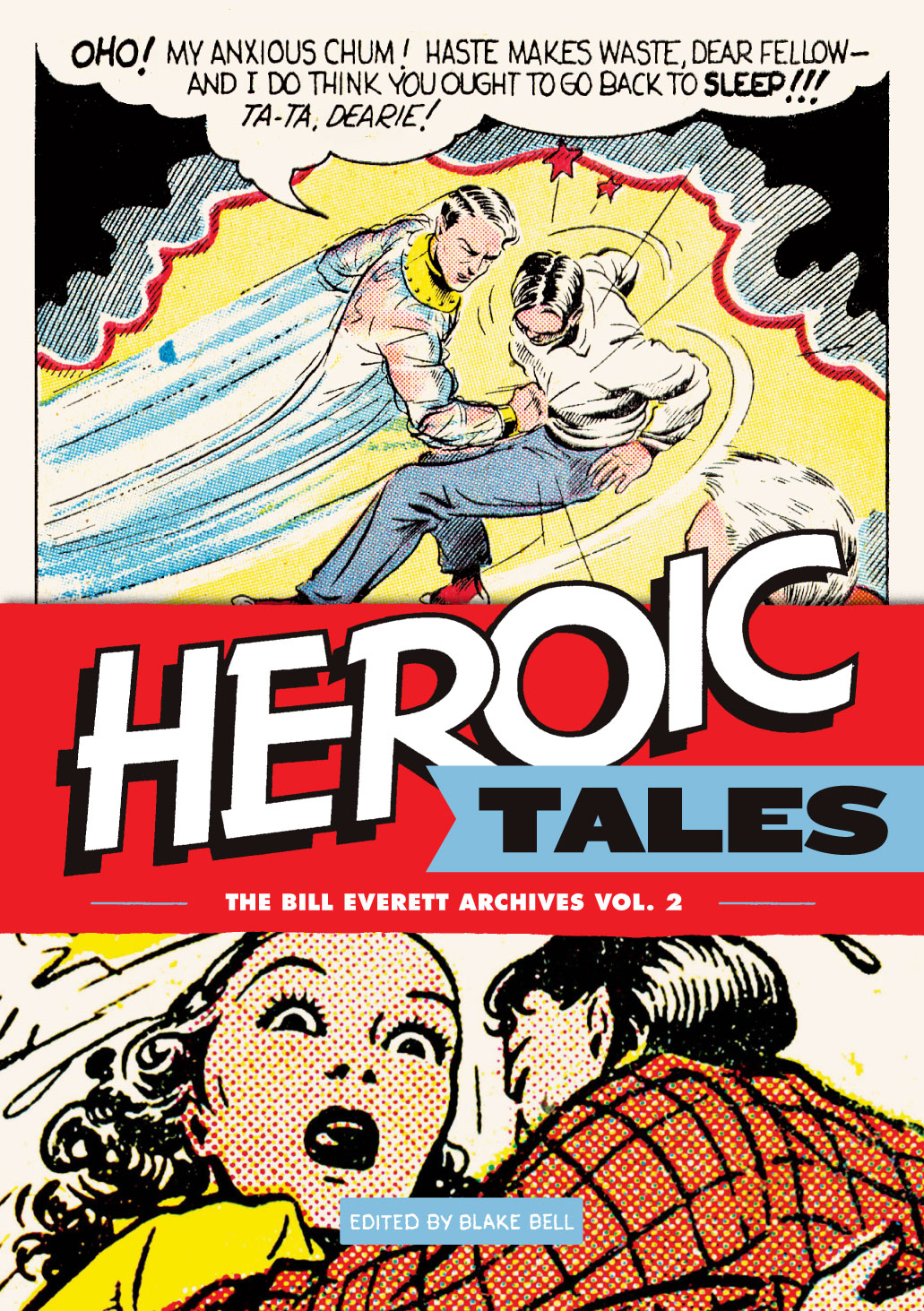 BILL EVERETT ARCHIVES HC VOL 02 HEROIC TALES