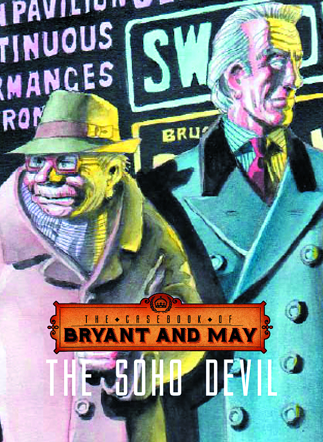 CASEBOOK OF BRYANT & MAY HC VOL 01 SOHO DEVIL