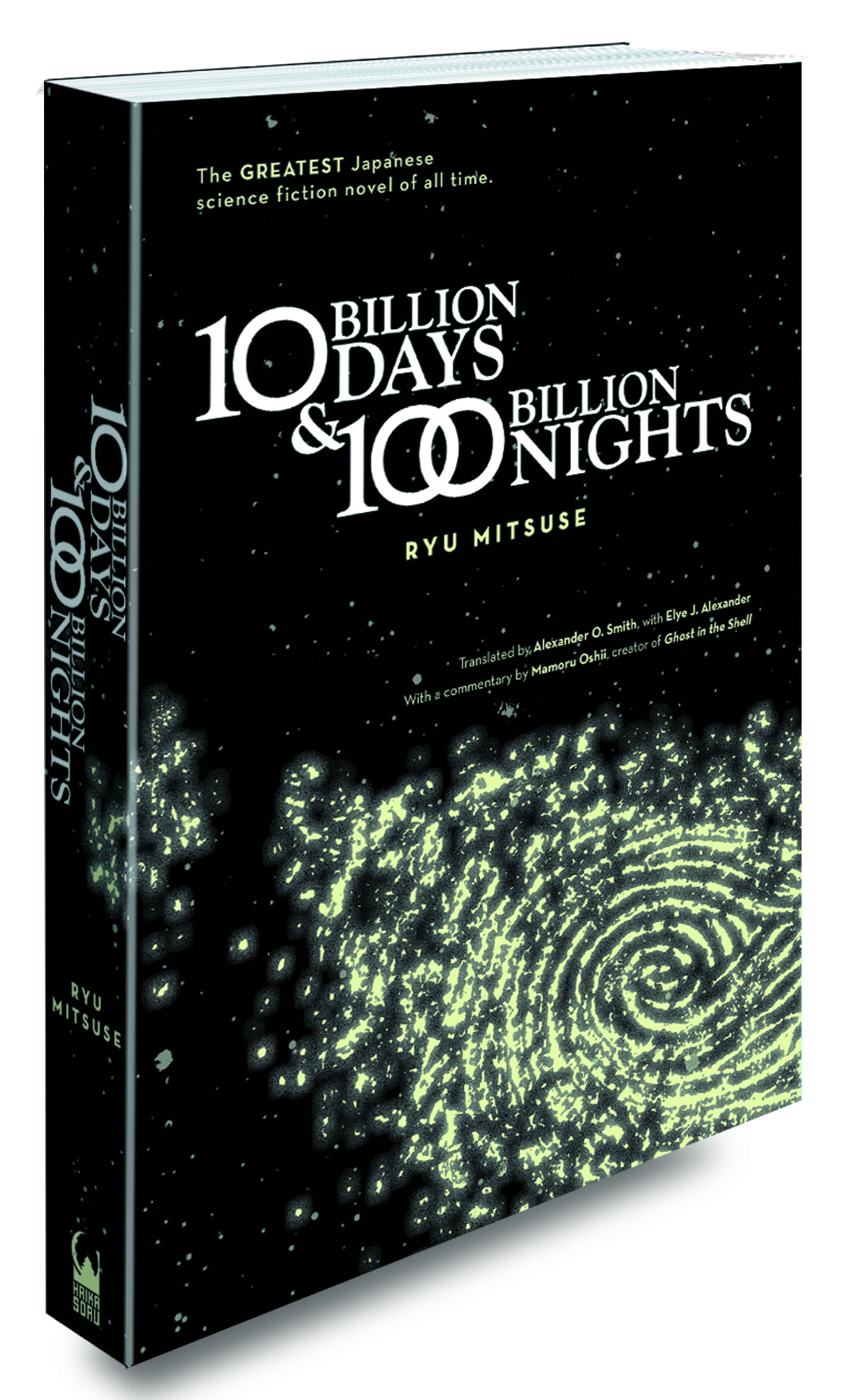 TEN BILLION DAYS & ONE HUNDRED BILLION NIGHTS NOVEL
