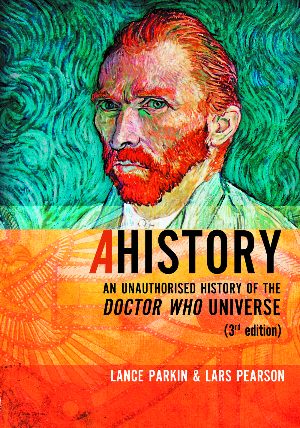 AHISTORY UNAUTH HIST OF DOCTOR WHO UNIVERSE 3RD ED