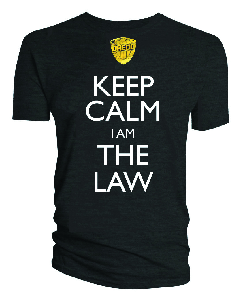 JUDGE DREDD KEEP CALM I AM THE LAW T/S XL