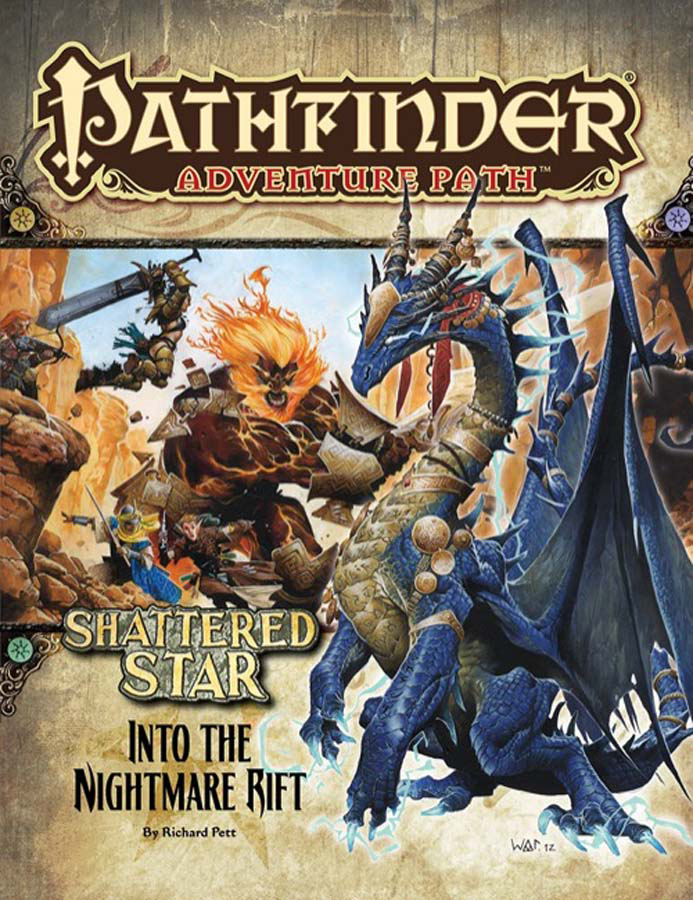 PATHFINDER ADV PATH SHATTERED STAR PT 5 INTO NIGHTMARE RIFT
