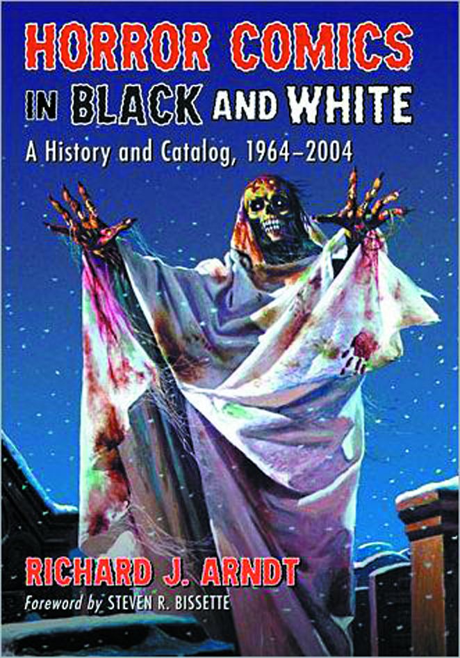 HORROR COMICS IN BLACK & WHITE HIST & CATALOG 1964-2004 SC