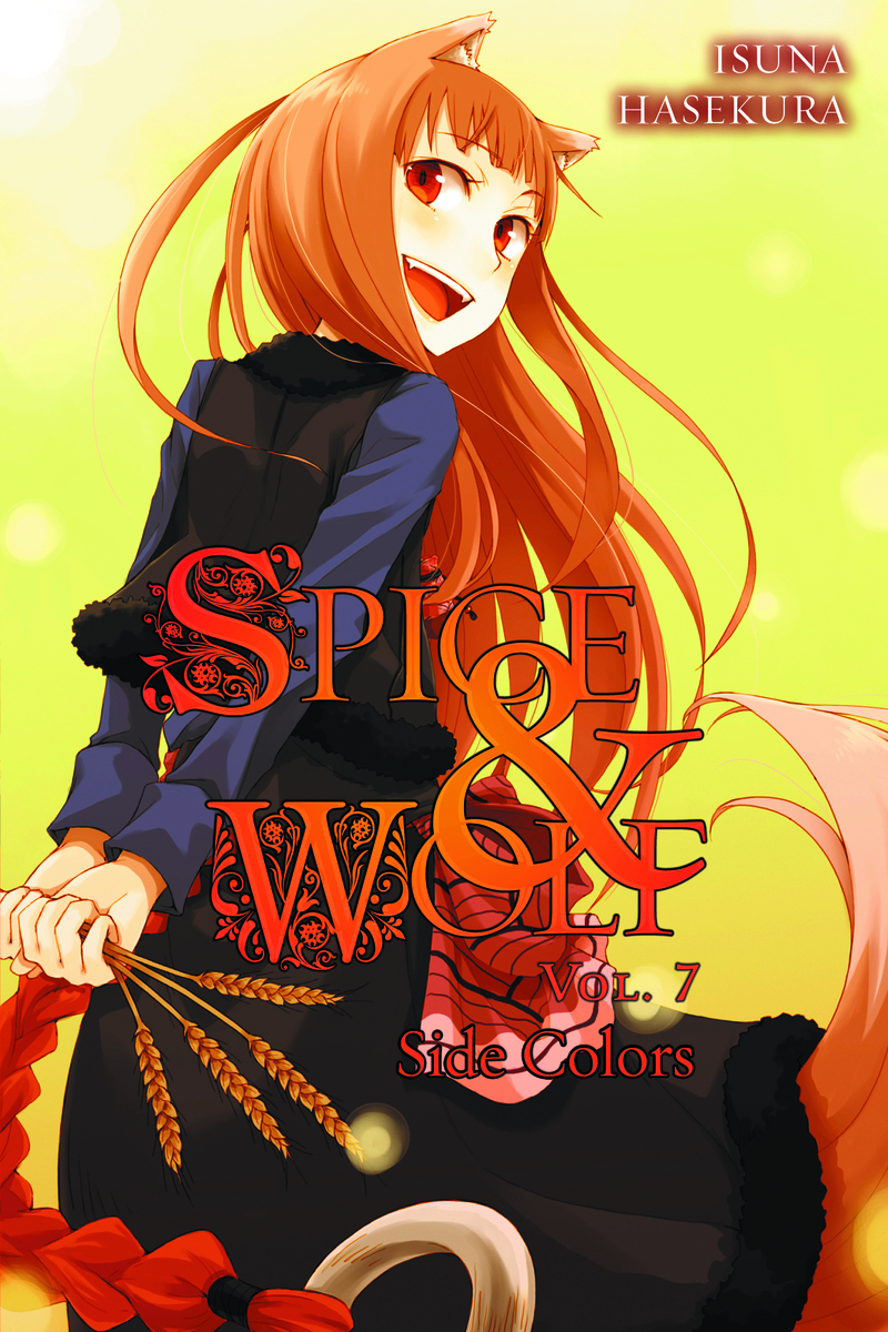 (USE APR179232) SPICE AND WOLF NOVEL VOL 07
