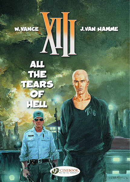 XIII CINEBOOK ED GN VOL 03 ALL THE TEARS OF HELL