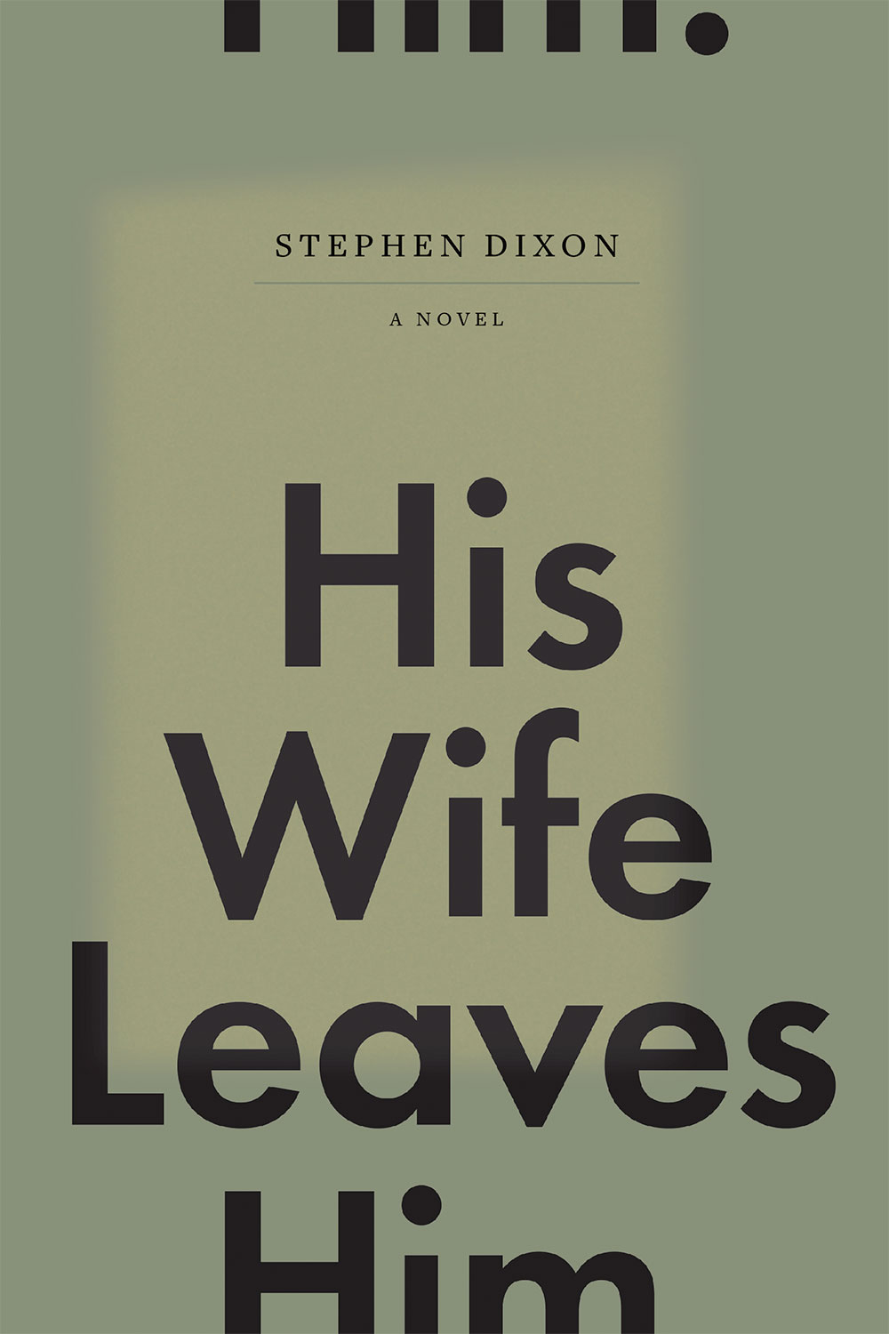 HIS WIFE LEAVES HIM HC NOVEL