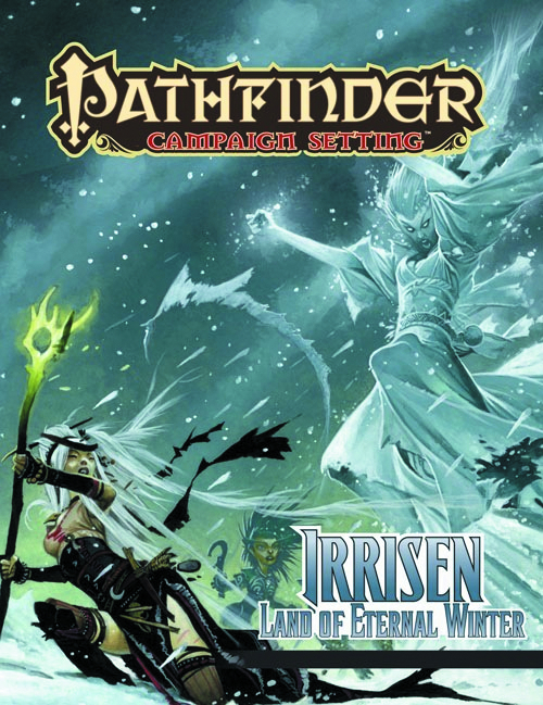 PATHFINDER CAMPAIGN SETTING IRRISEN LAND OF ETERNAL WINTER