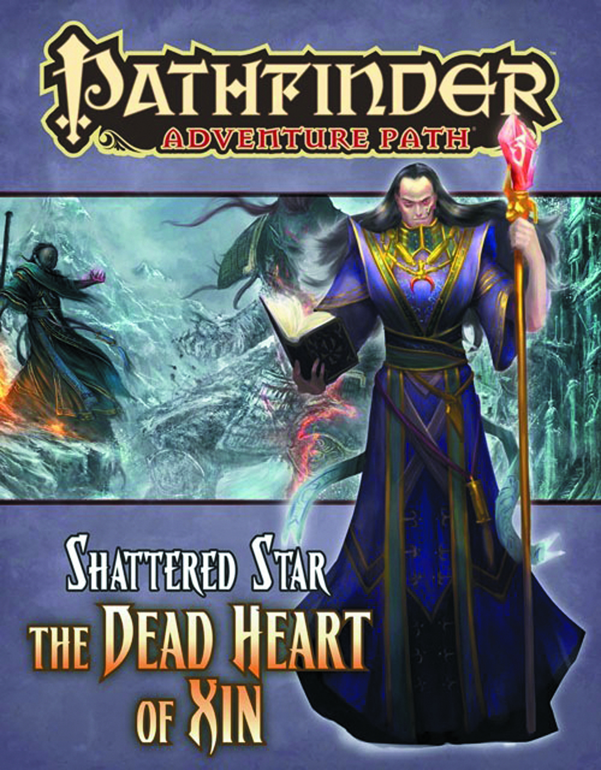 PATHFINDER ADV PATH SHATTERED STAR PT 6 DEAD HEART OF XIN