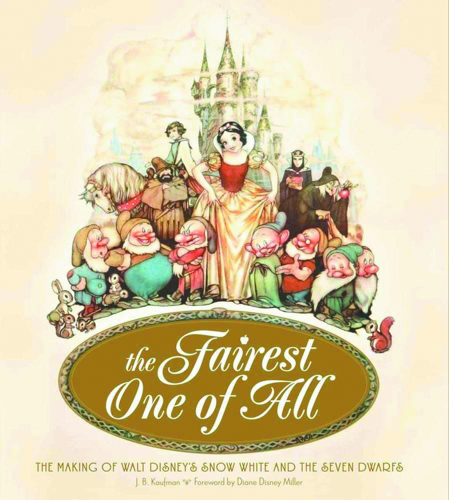 FAIREST ONE OF ALL MAKING OF SNOW WHITE HC