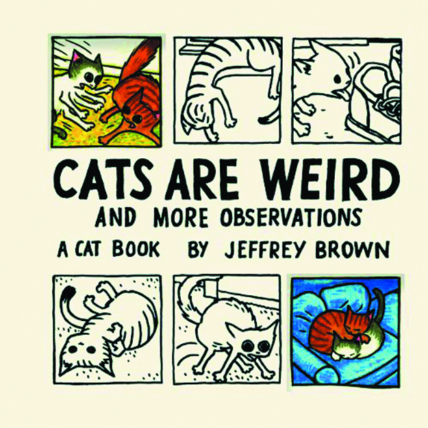 CATS ARE WEIRD & MORE OBSERVATIONS HC