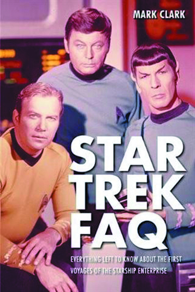 STAR TREK FAQ EVERYTHING TO KNOW ABOUT 1ST VOYAGE ENTERPRISE
