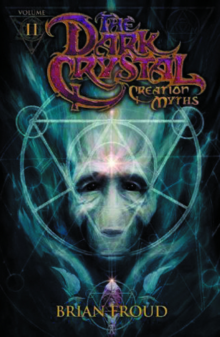 (USE DEC138271) JIM HENSONS DARK CRYSTAL HC VOL 02 CREATION