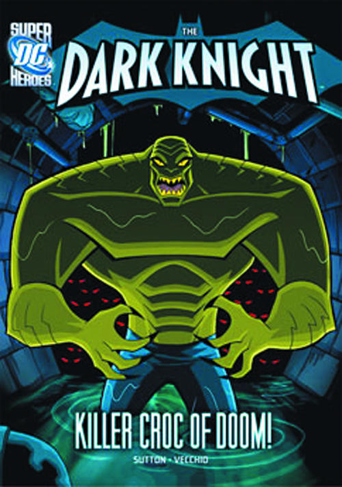DC SUPER HEROES DARK KNIGHT YR TP KILLER CROC OF DOOM