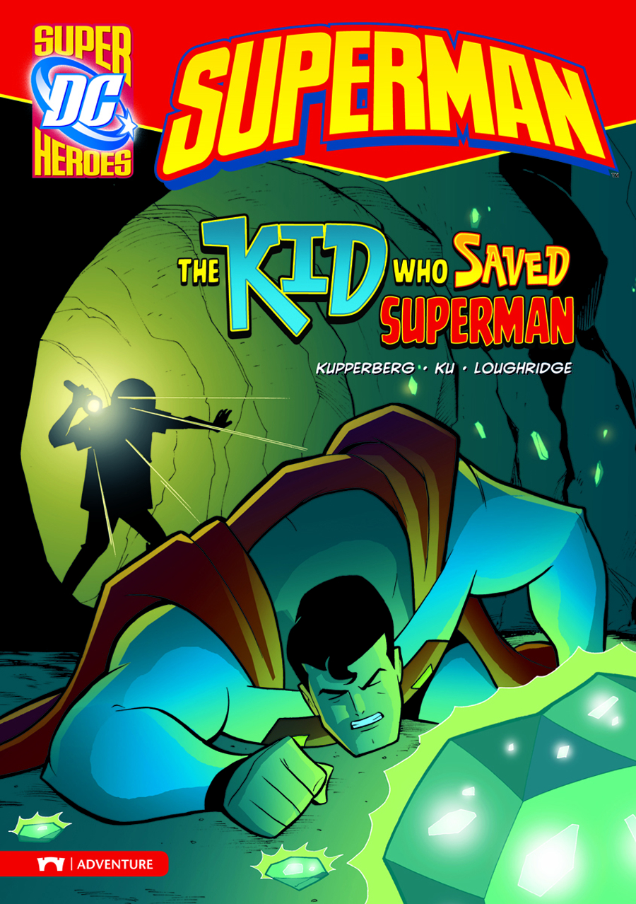 DC SUPER HEROES SUPERMAN YR TP KID WHO SAVED SUPERMAN