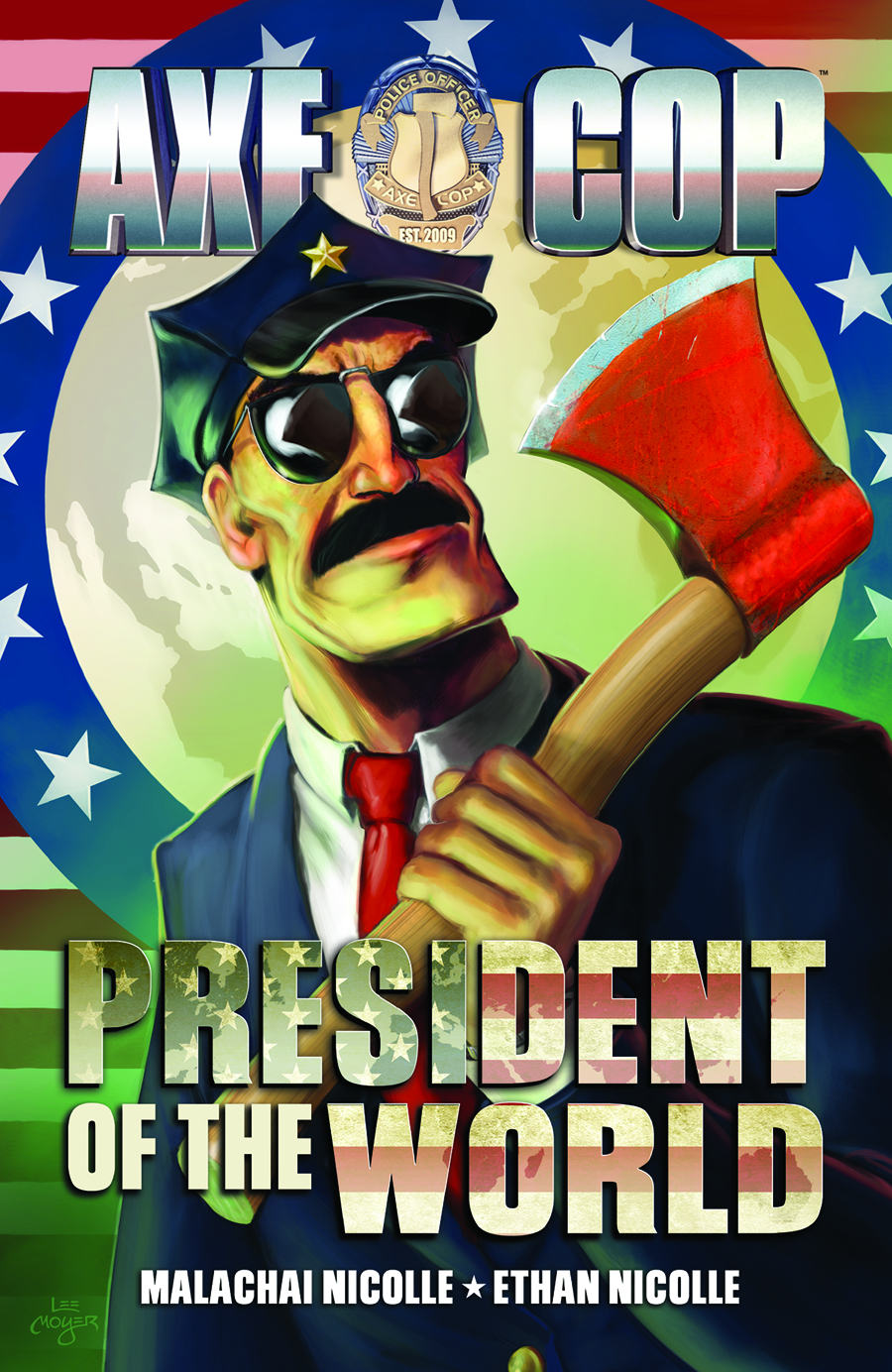 AXE COP TP VOL 04 PRESIDENT WORLD
