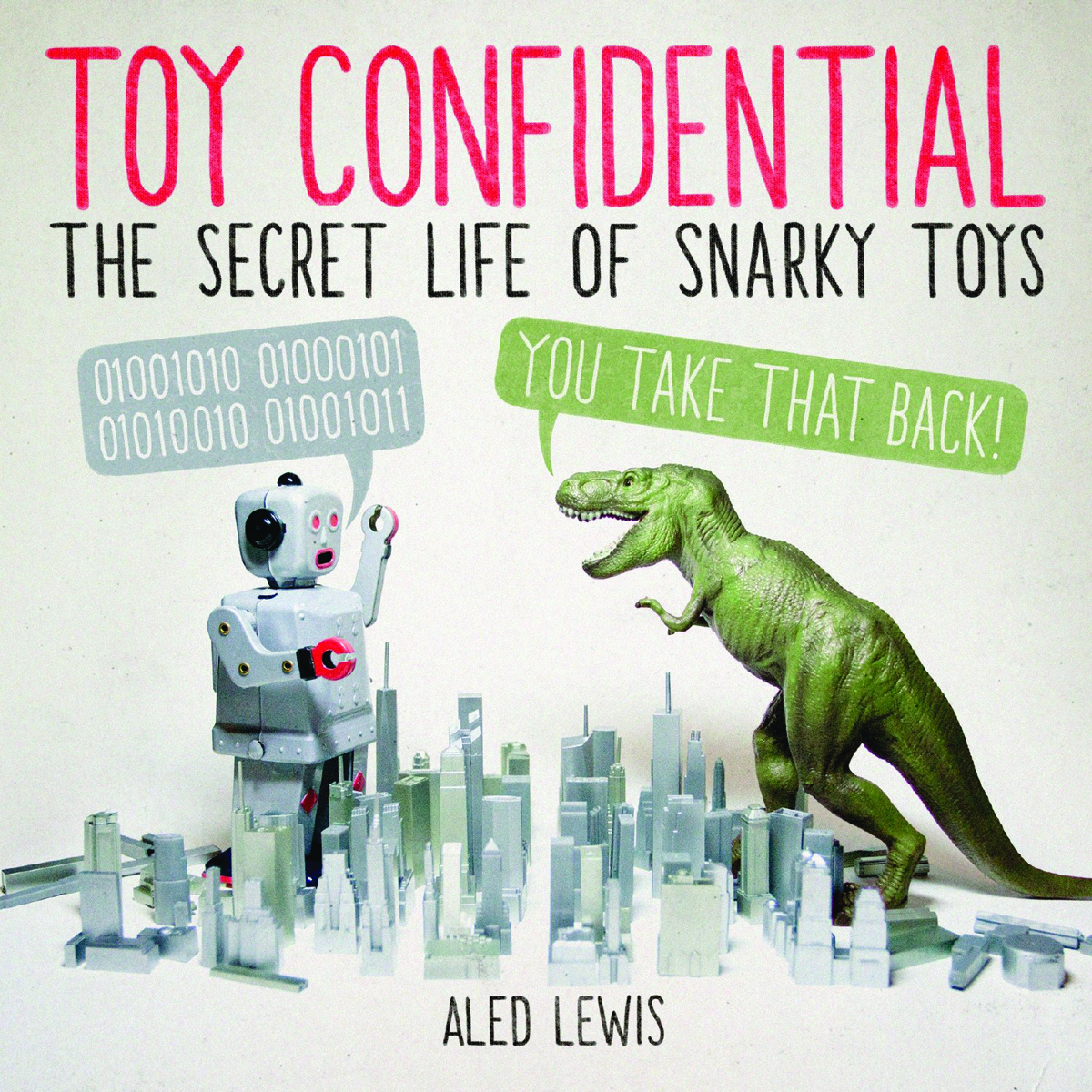TOY CONFIDENTIAL SECRET LIFE SNARKY TOYS SC
