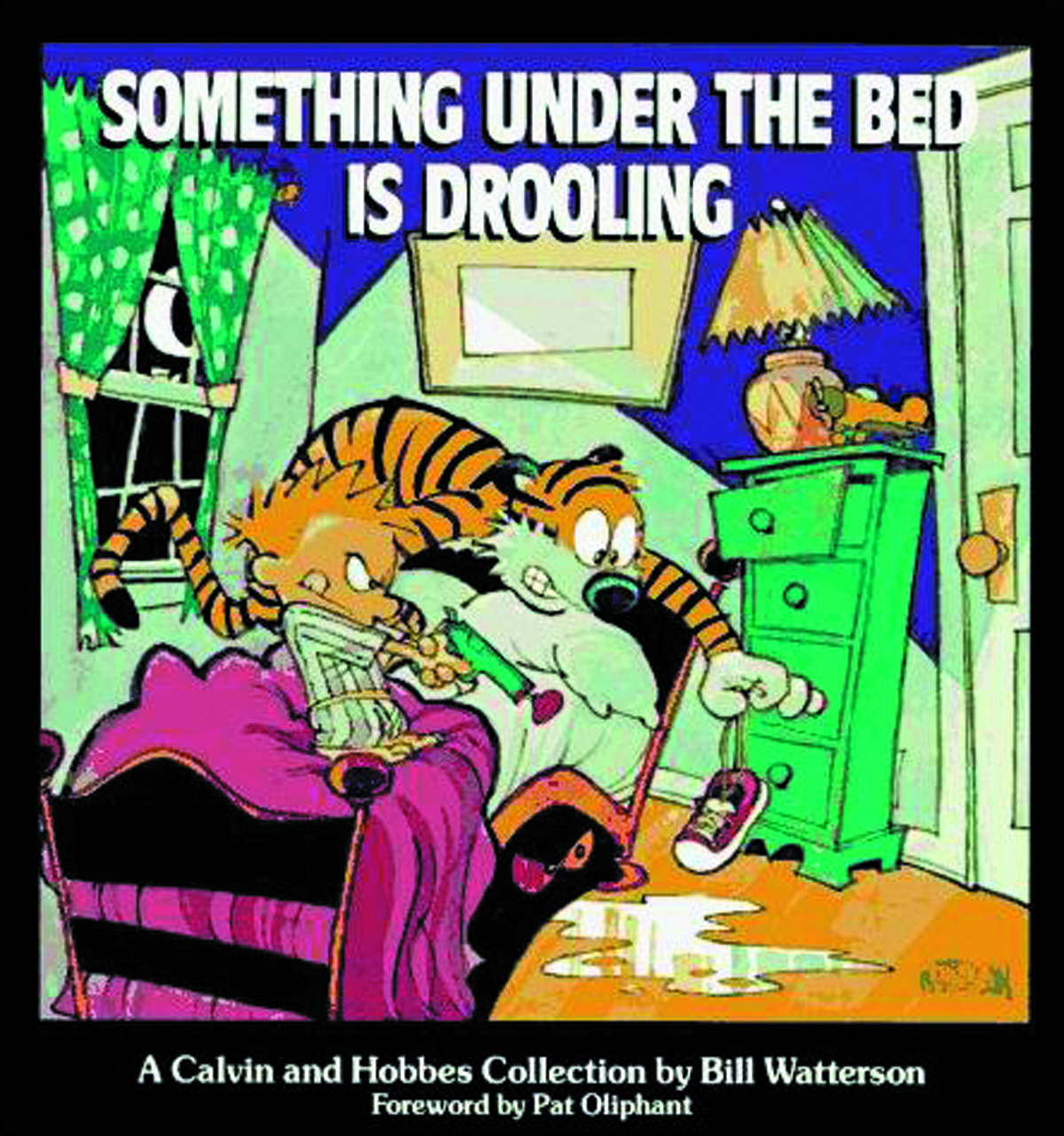 (USE FEB148084) CALVIN & HOBBES SOMETHING UNDER BED IS DROO