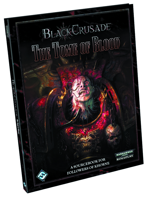 BLACK CRUSADE TOME OF BLOOD