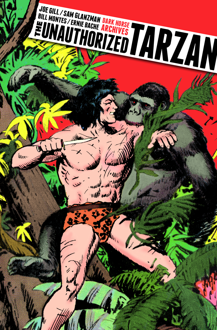 UNAUTHORIZED TARZAN HC LTD ED