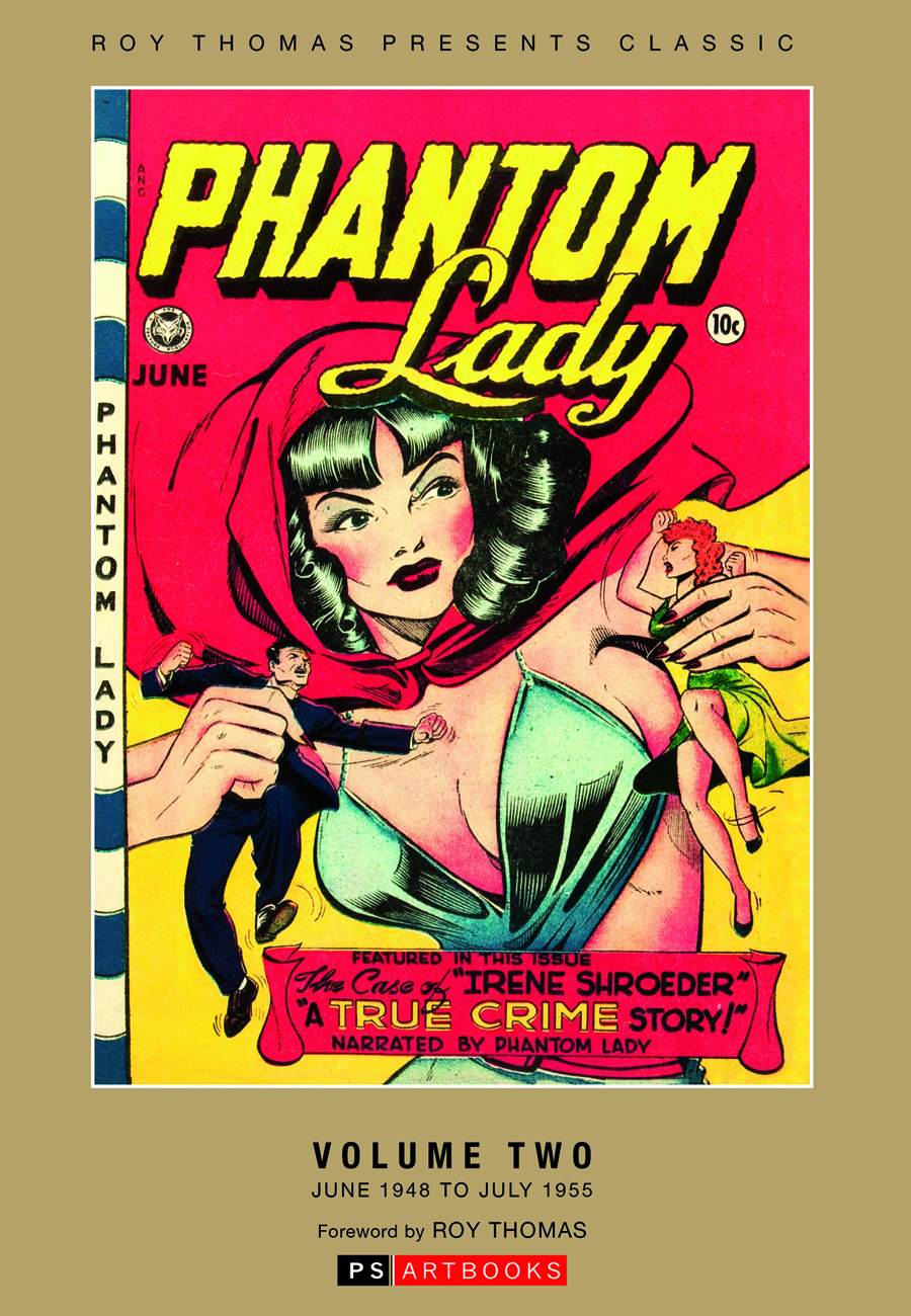 ROY THOMAS PRESENTS PHANTOM LADY COLL WORKS HC VOL 02