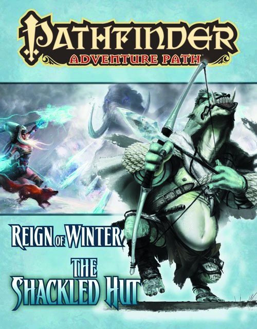 PATHFINDER ADVENTURE PATH REIGN OF WINTER PT 2 SHACKLED HUT
