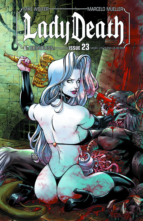 LADY DEATH (ONGOING) #23 MESSY CVR